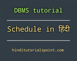 schedule in dbms in hindi,serial and non serial schedule in dbms in hindi, serializable schedule in dbms in hindi, recoverable schedule in dbms, recoverability in dbms in hindi, serializability in dbms in hindi, serializability in hindi, concurrency control in dbms, serializability and recoverability in dbms,